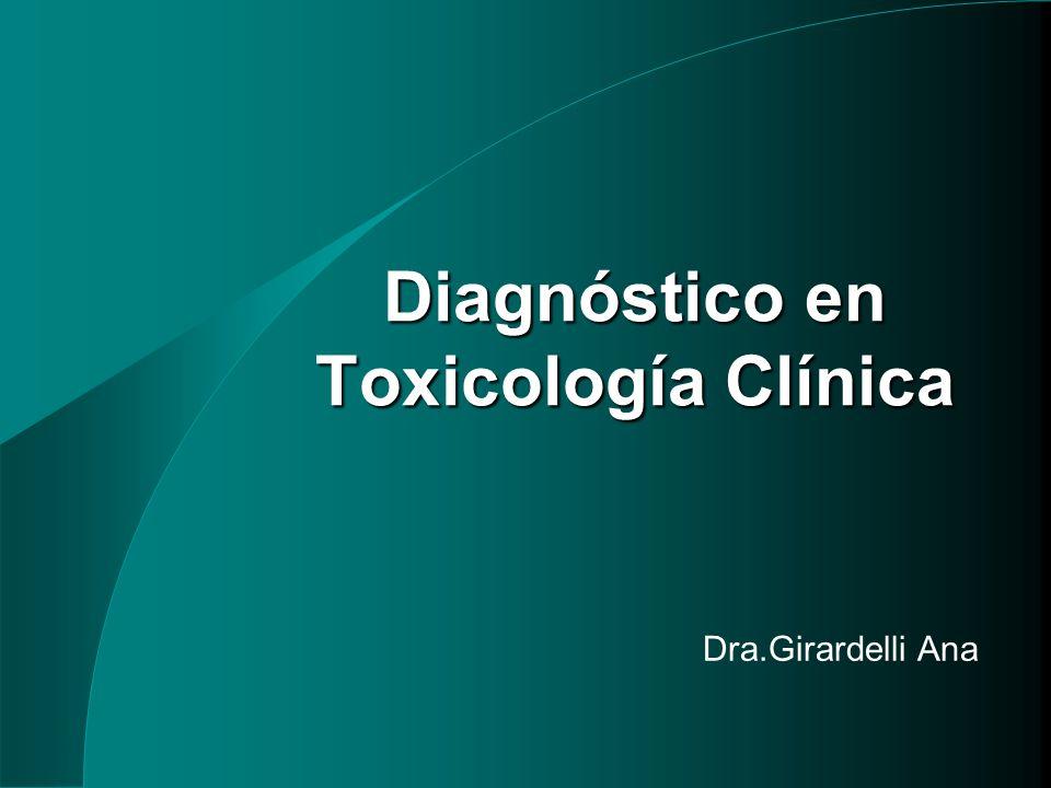 Dra.Girardelli Ana Diagnóstico en Toxicología Clínica