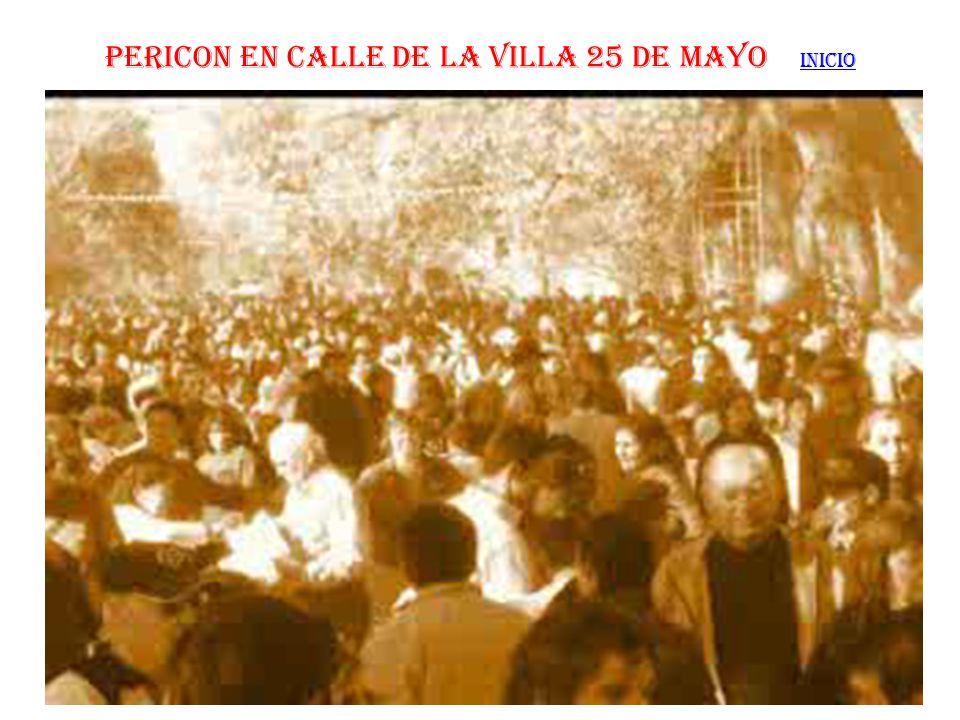PERICON EN CALLE DE LA VILLA 25 DE MAYO INICIO INICIO