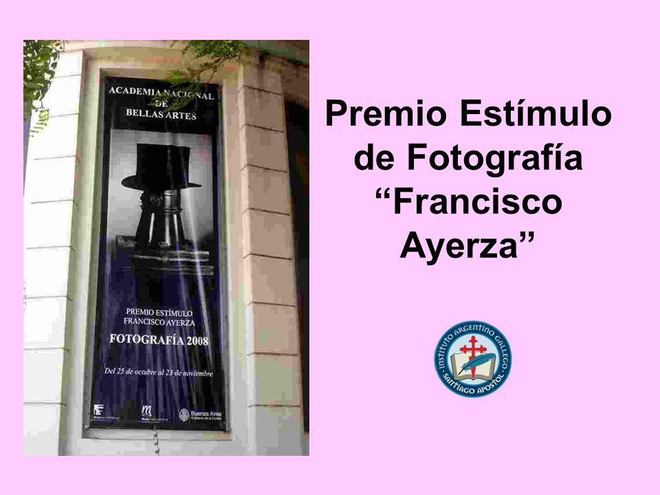 Premio Estímulo de Fotografía Francisco Ayerza