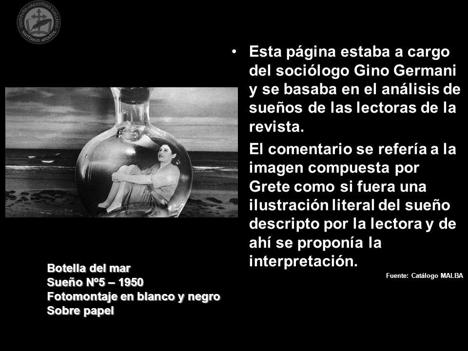 Esta página estaba a cargo del sociólogo Gino Germani y se basaba en el análisis de sueños de las lectoras de la revista. El comentario se refería a l
