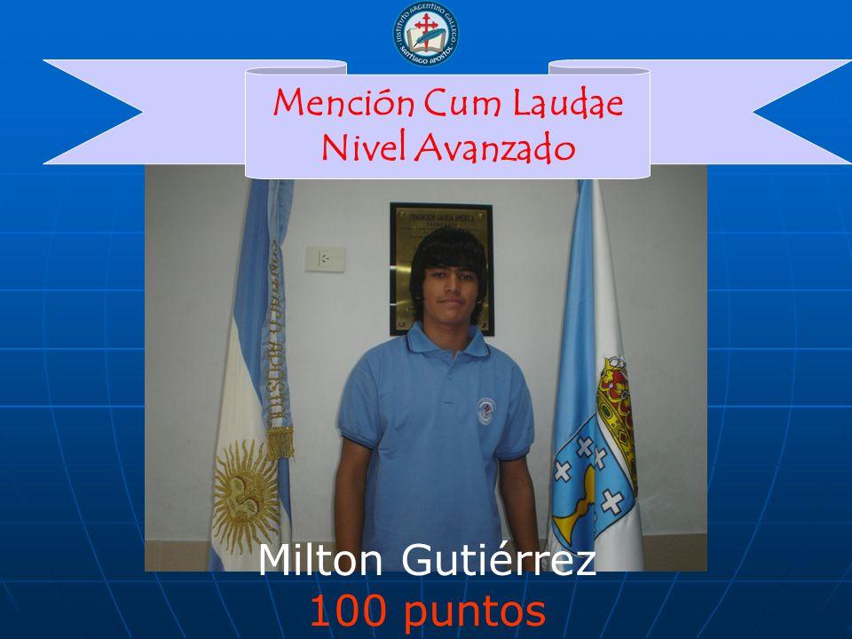 Milton Gutiérrez 100 puntos Mención Cum Laudae Nivel Avanzado