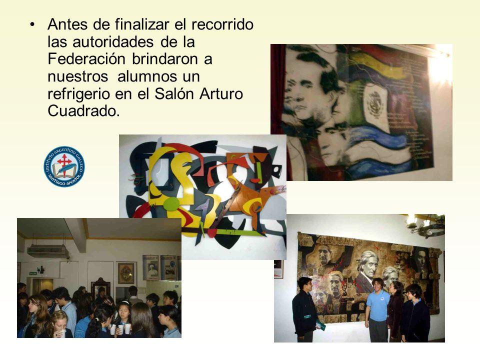 Antes de finalizar el recorrido las autoridades de la Federación brindaron a nuestros alumnos un refrigerio en el Salón Arturo Cuadrado.