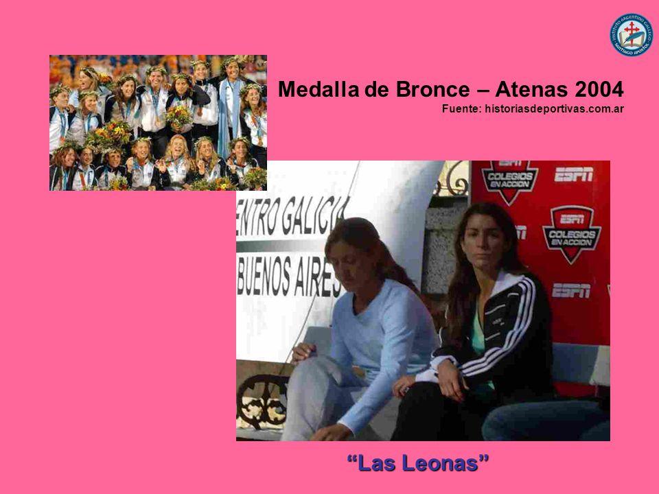 Las Leonas Medalla de Bronce – Atenas 2004 Fuente: historiasdeportivas.com.ar