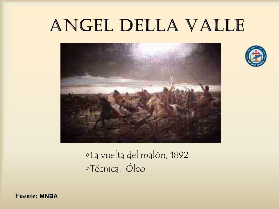 Angel DELLA VALLE La vuelta del malón, 1892 Técnica: Óleo Fuente: MNBA