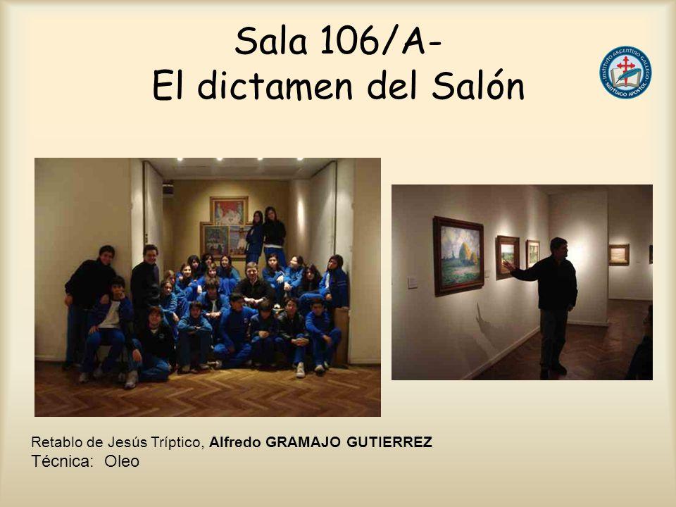 Sala 106/A- El dictamen del Salón Retablo de Jesús Tríptico, Alfredo GRAMAJO GUTIERREZ Técnica: Oleo