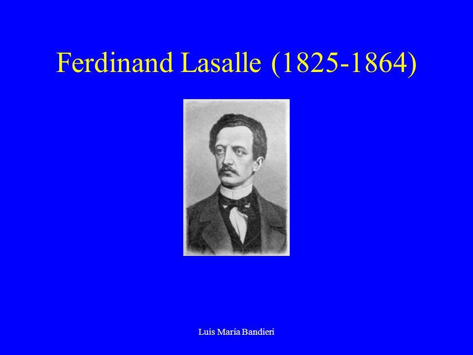 Luis María Bandieri Ferdinand Lasalle (1825-1864)