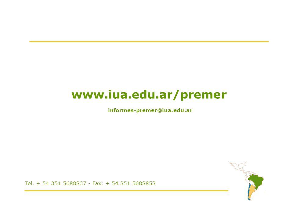 www.iua.edu.ar/premer informes-premer@iua.edu.ar Tel. + 54 351 5688837 - Fax. + 54 351 5688853