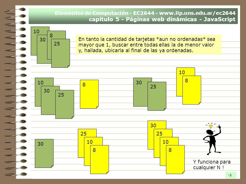 Elementos de Computación - EC2644 - www.lip.uns.edu.ar/ec2644 capítulo 5 - Páginas web dinámicas - JavaScript En tanto la cantidad de tarjetas *aun no