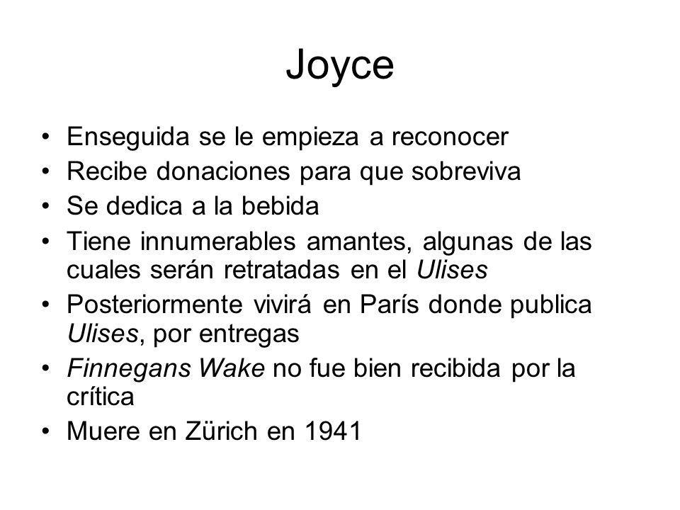 Joyce Enseguida se le empieza a reconocer Recibe donaciones para que sobreviva Se dedica a la bebida Tiene innumerables amantes, algunas de las cuales