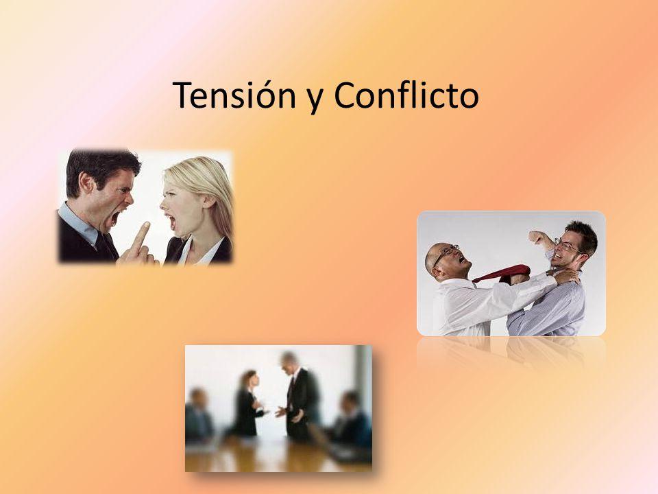 Tensión y Conflicto