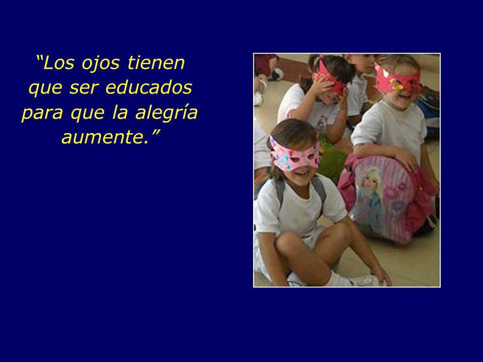 Los niños a través de los ojos tienen el primer contacto con la belleza y fascinación del mundo...