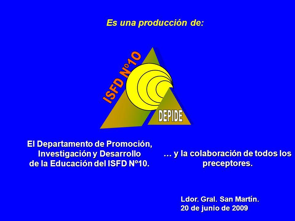 El Departamento de Promoción, Investigación y Desarrollo de la Educación del ISFD Nº10.