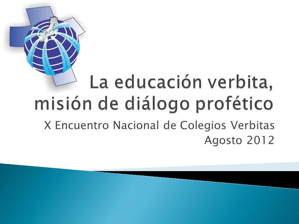 X Encuentro Nacional de Colegios Verbitas Agosto 2012