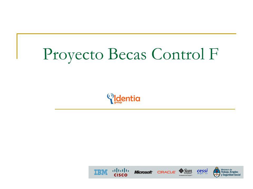 Presentación El plan Becas Control+F es una iniciativa de capacitación en tecnologías informáticas organizada por el Ministerio de Trabajo de la Nación en conjunto con CESSI y 5 empresas de primera línea del sector informático: Microsoft, IBM, Sun, Cisco y Oracle.