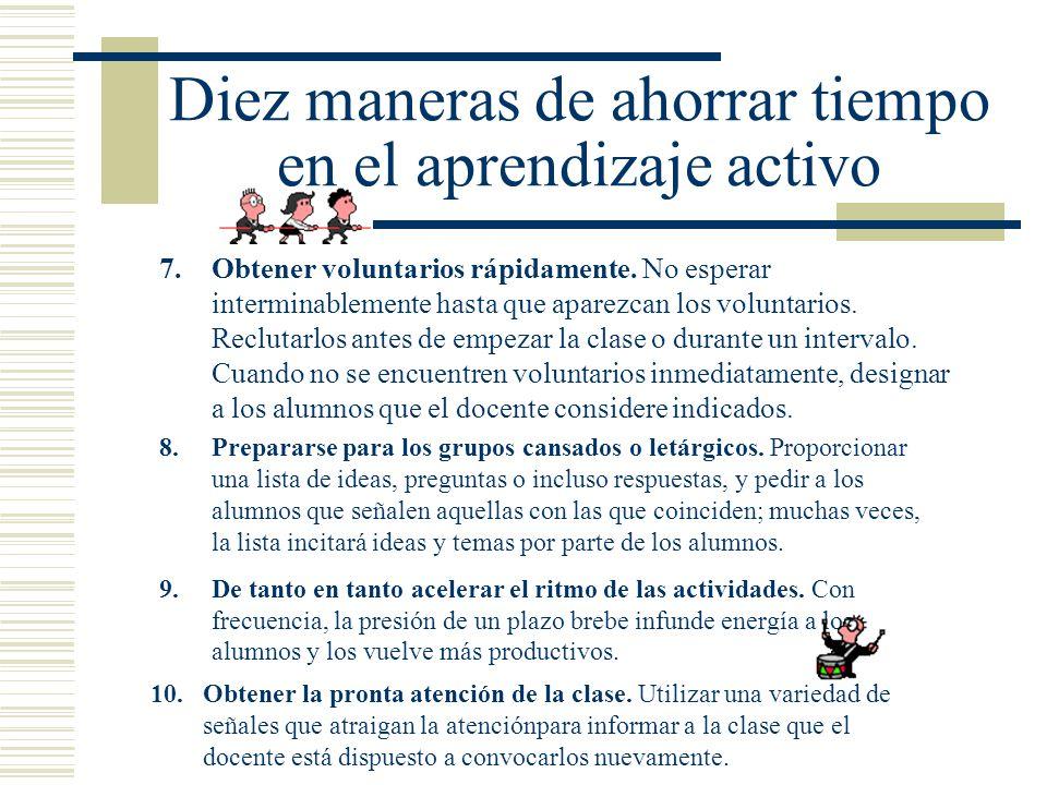 Diez maneras de ahorrar tiempo en el aprendizaje activo 4.Distribuir el material impreso rápidamente. Preparar paquetes con folletos y repartirlos en