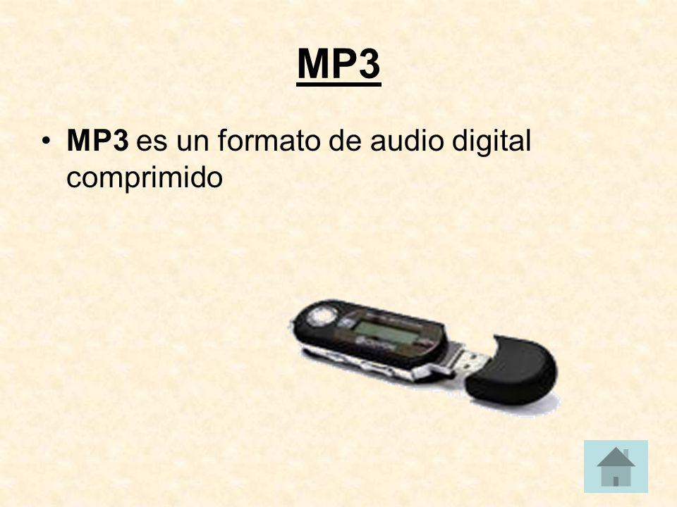MP3 MP3 es un formato de audio digital comprimido