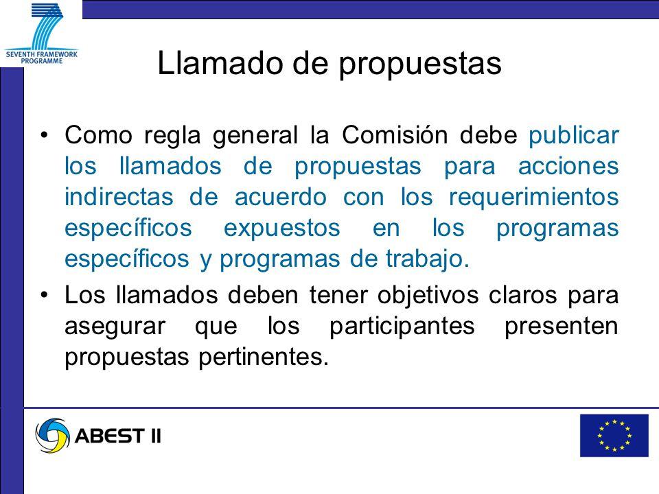 Llamado de propuestas Como regla general la Comisión debe publicar los llamados de propuestas para acciones indirectas de acuerdo con los requerimientos específicos expuestos en los programas específicos y programas de trabajo.