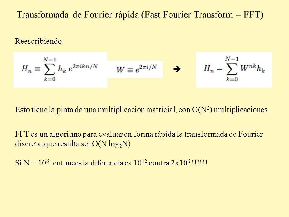 Transformada de Fourier rápida (Fast Fourier Transform – FFT) Separemos la suma en los términos pares y los impares F es lo mismo que H