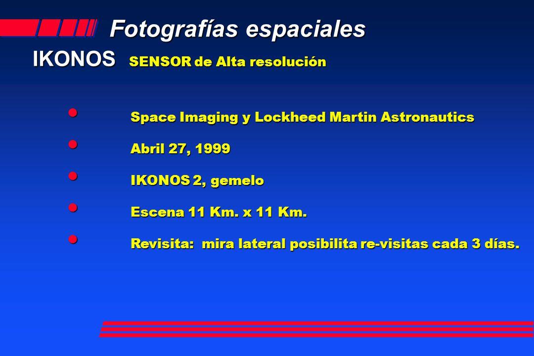 Fotografías espaciales IKONOS SENSOR de Alta resolución