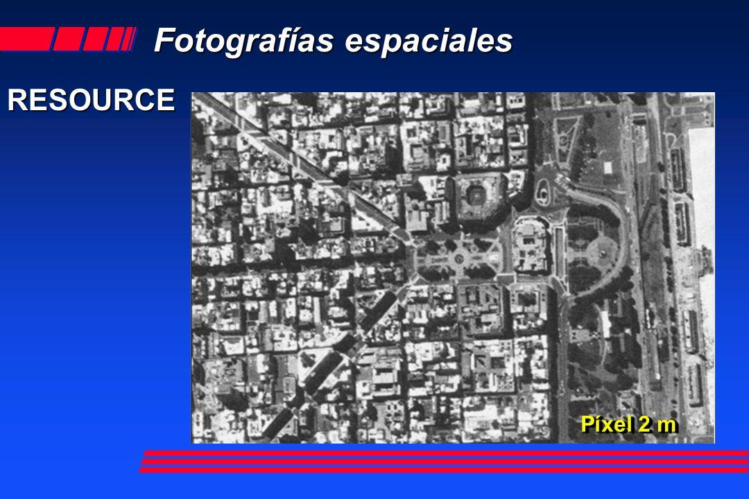 Fotografías espaciales RESOURCE Pixel 6 m Píxel 2 m