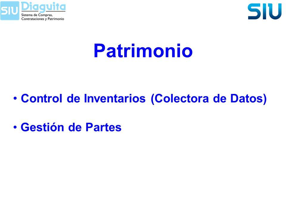 Patrimonio Control de Inventarios (Colectora de Datos) Gestión de Partes