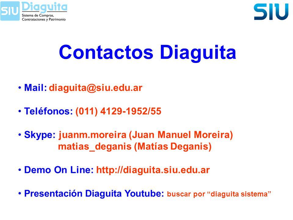 Contactos Diaguita Mail: diaguita@siu.edu.ar Teléfonos: (011) 4129-1952/55 Skype: juanm.moreira (Juan Manuel Moreira) matias_deganis (Matías Deganis)