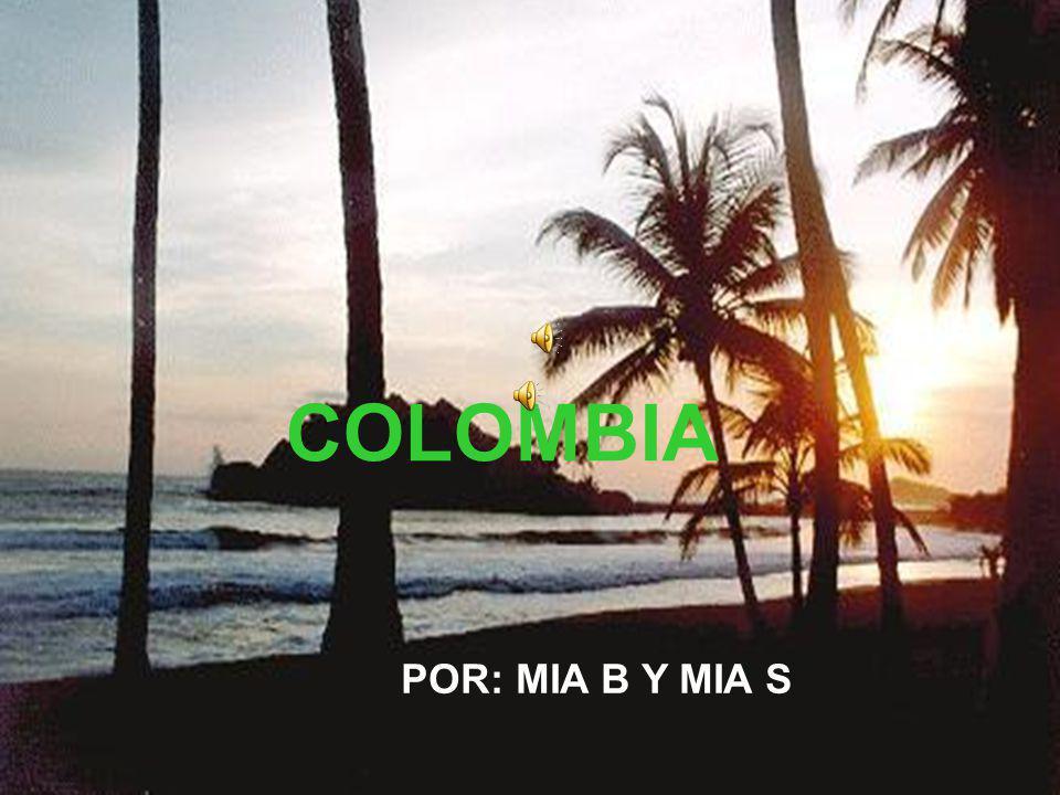 COLOMBIA POR: MIA B Y MIA S