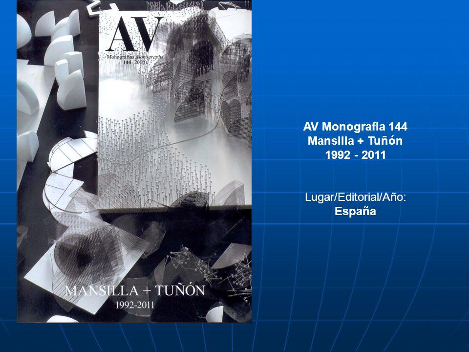 AV Monografia 144 Mansilla + Tuñón 1992 - 2011 Lugar/Editorial/Año: España