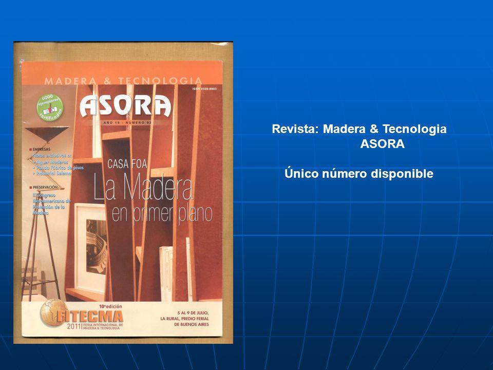 Revista: Madera & Tecnologia ASORA Único número disponible