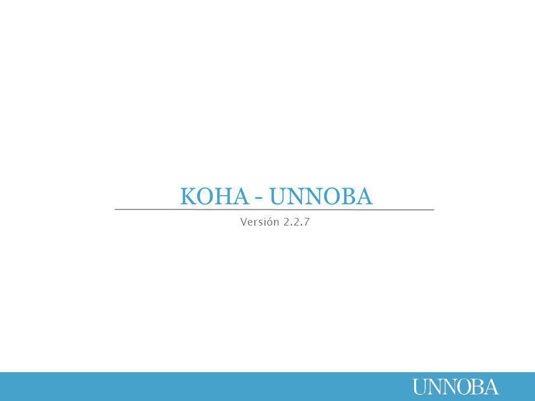 KOHA - UNNOBA Versión 2.2.7