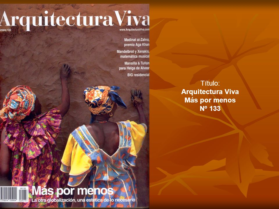 Título: Arquitectura Viva Más por menos Nº 133