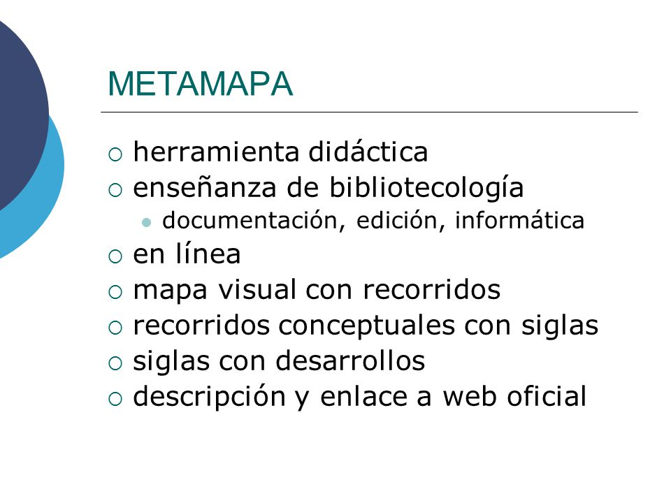 herramienta didáctica enseñanza de bibliotecología documentación, edición, informática en línea mapa visual con recorridos recorridos conceptuales con siglas siglas con desarrollos descripción y enlace a web oficial