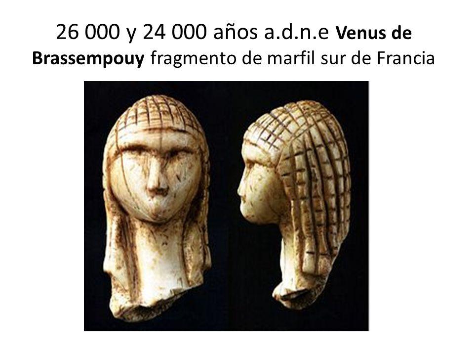 26 000 y 24 000 años a.d.n.e Venus de Brassempouy fragmento de marfil sur de Francia