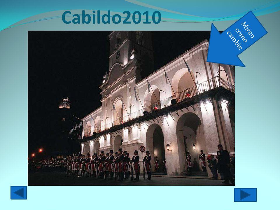 Cabildo2010 Miren como cambie