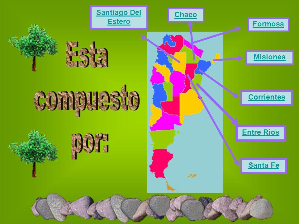 Chaco Formosa Misiones Corrientes Santa Fe Santiago Del Estero Entre Ríos