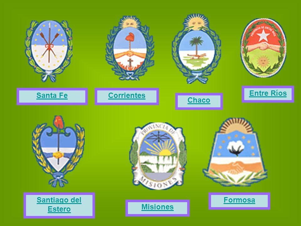 Formosa Chaco Misiones Santiago del Estero Santa FeCorrientes Entre Ríos