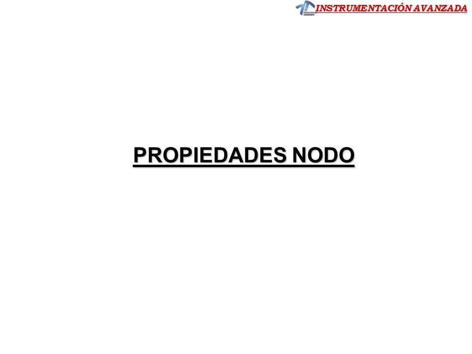 INSTRUMENTACIÓN AVANZADA PROPIEDADES NODO