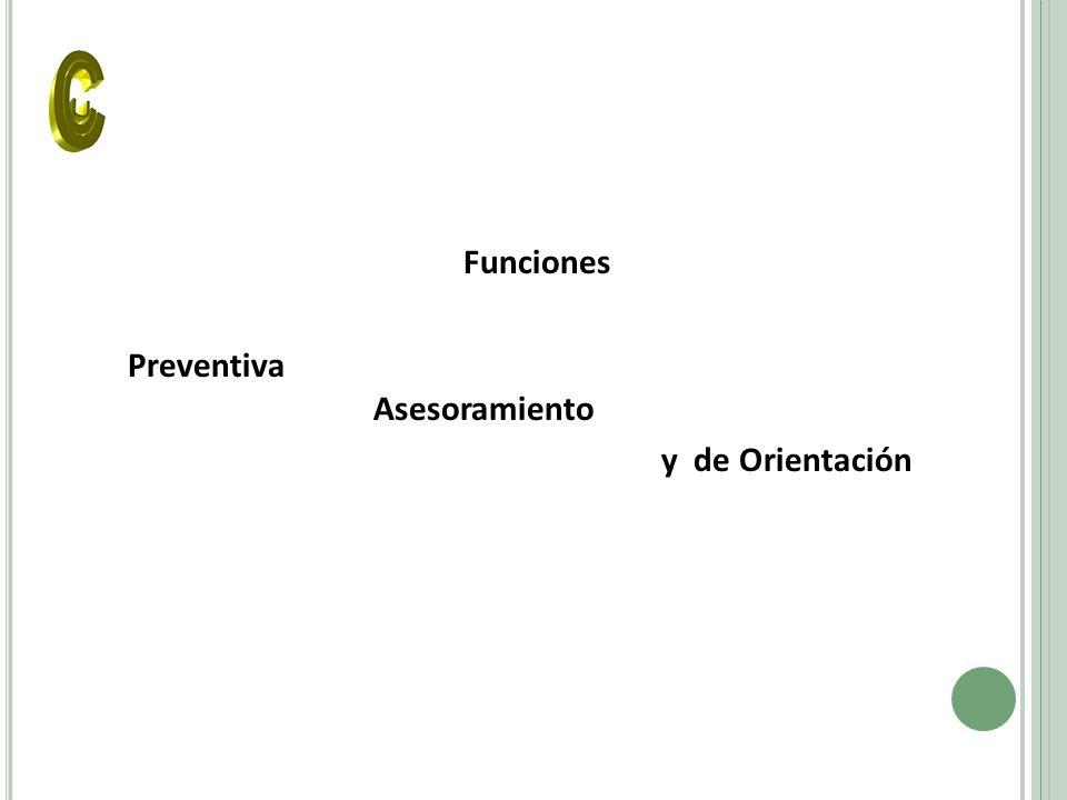 Funciones Preventiva Asesoramiento y de Orientación