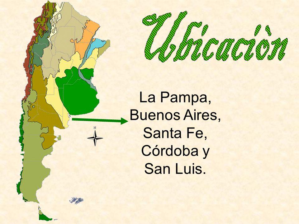 La Pampa, Buenos Aires, Santa Fe, Córdoba y San Luis.