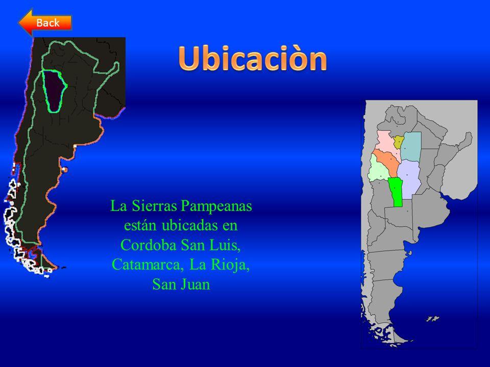 La Sierras Pampeanas están ubicadas en Cordoba San Luis, Catamarca, La Rioja, San Juan Back