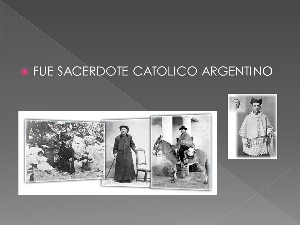 FUE SACERDOTE CATOLICO ARGENTINO