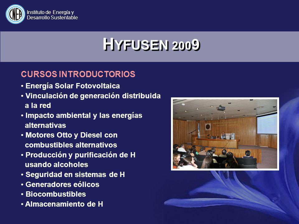 H YFUSEN 200 9 Energía Solar Fotovoltaica Vinculación de generación distribuida a la red Impacto ambiental y las energías alternativas Motores Otto y