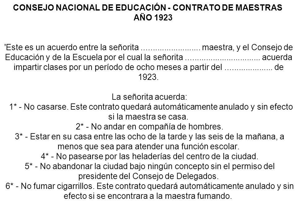 CONSEJO NACIONAL DE EDUCACIÓN - CONTRATO DE MAESTRAS AÑO 1923 Este es un acuerdo entre la señorita..........................