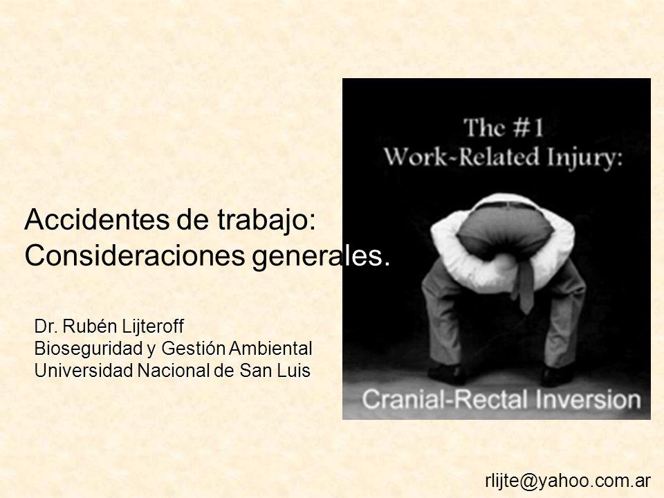 Accidentes de trabajo: Consideraciones generales.Dr.