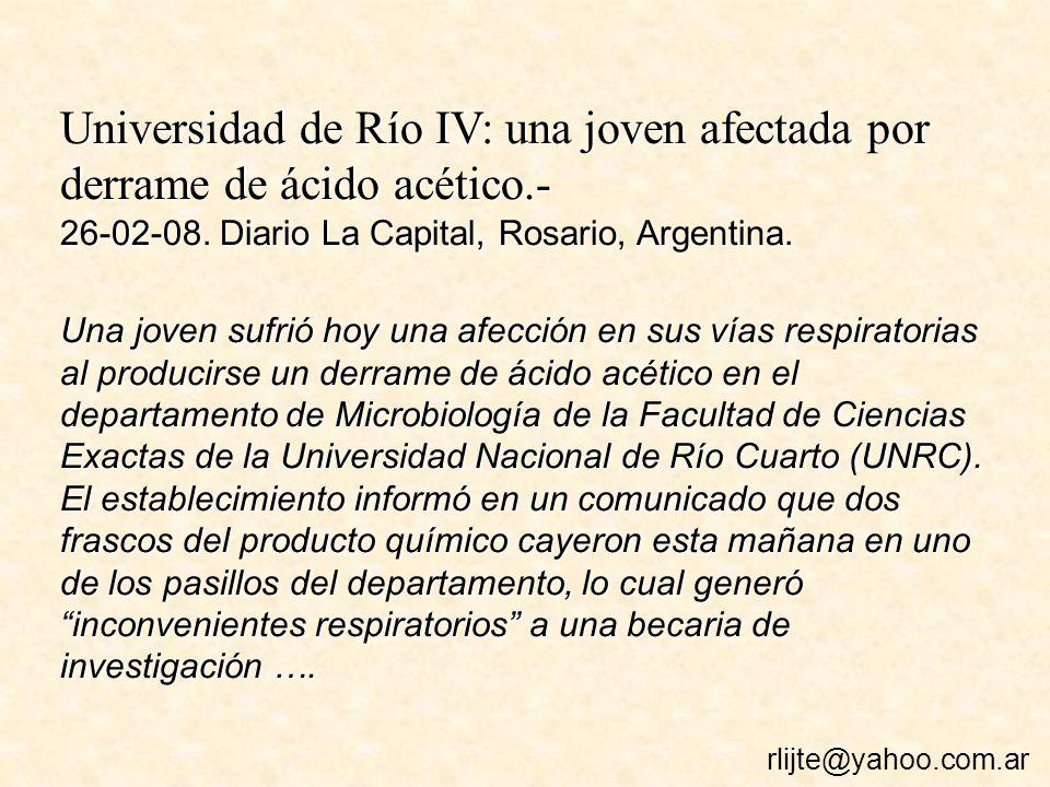 Universidad de Río IV: una joven afectada por derrame de ácido acético.- 26-02-08.