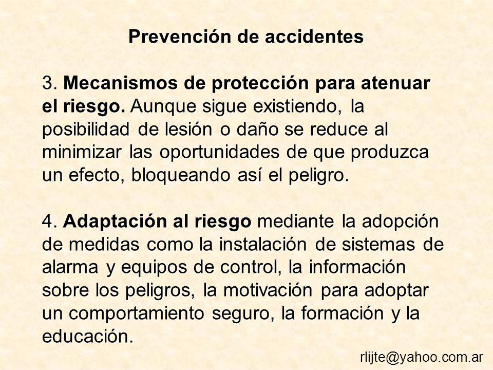 Prevención de accidentes 3.Mecanismos de protección para atenuar el riesgo.