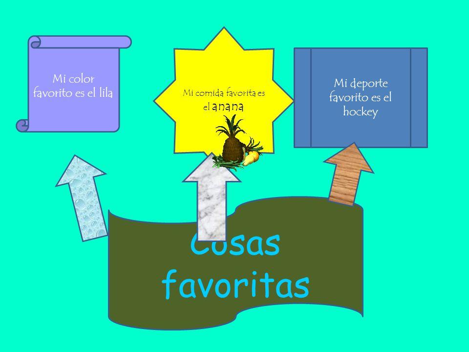 Mi color favorito es el lila Mi comida favorita es el anana Mi deporte favorito es el hockey Cosas favoritas
