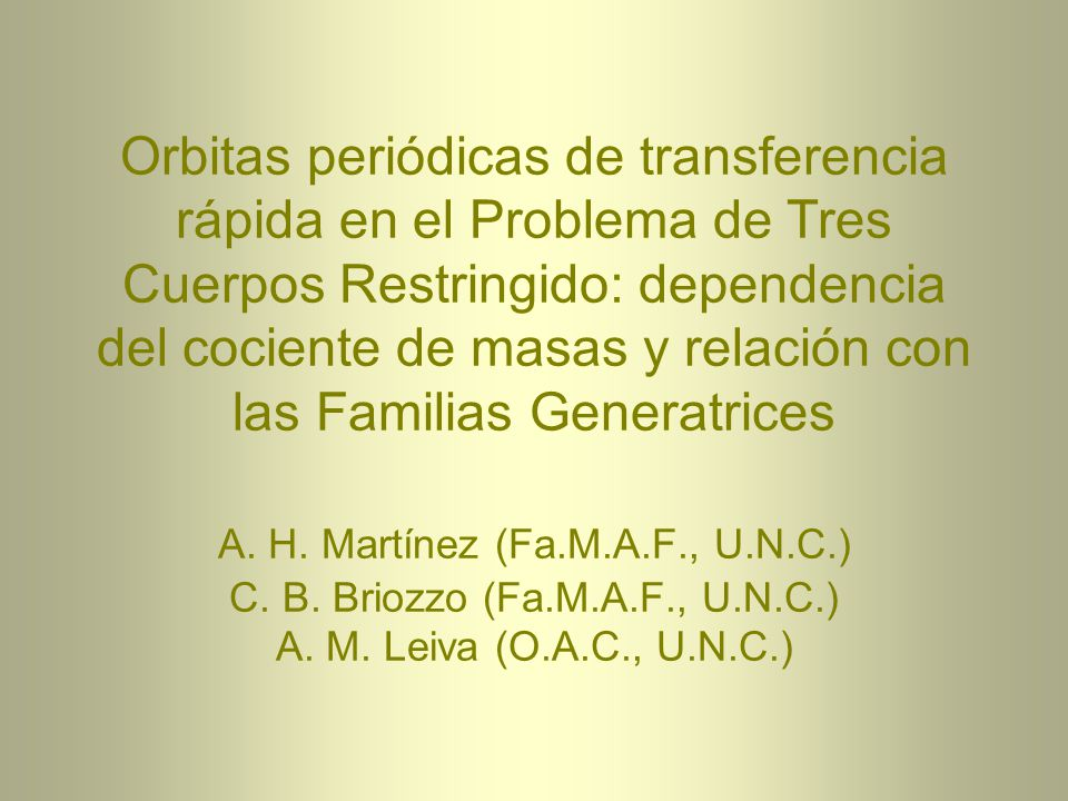RTBP (Restricted Three-Body Problem): Coordenadas sinódicas Masa total 1 Periodo 2 Origen en el CM = 0,0121505 (Tierra-Luna) 1 x y