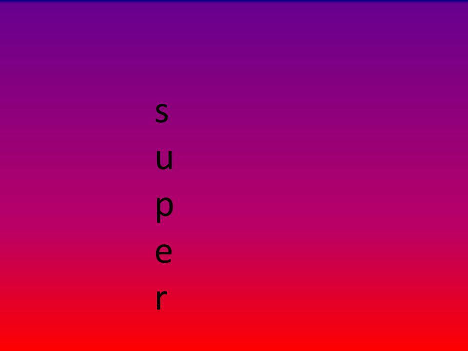 supersuper