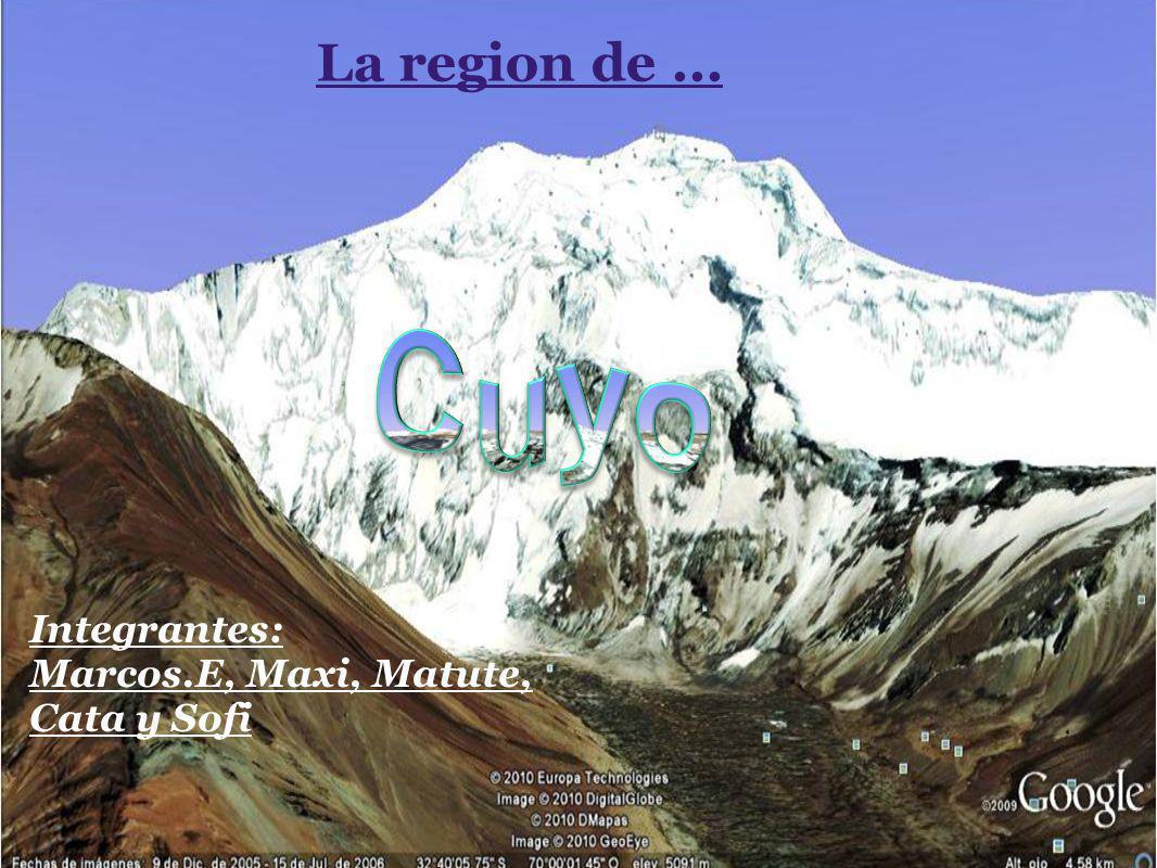 La region de... Integrantes: Marcos.E, Maxi, Matute, Cata y Sofi